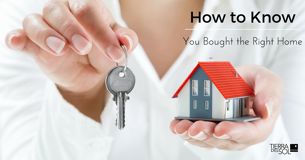 How to Know You Bought the Right Home